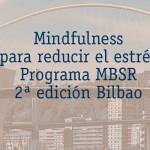 En enero, 2ª edición curso Mindfulness MBSR en Bilbao